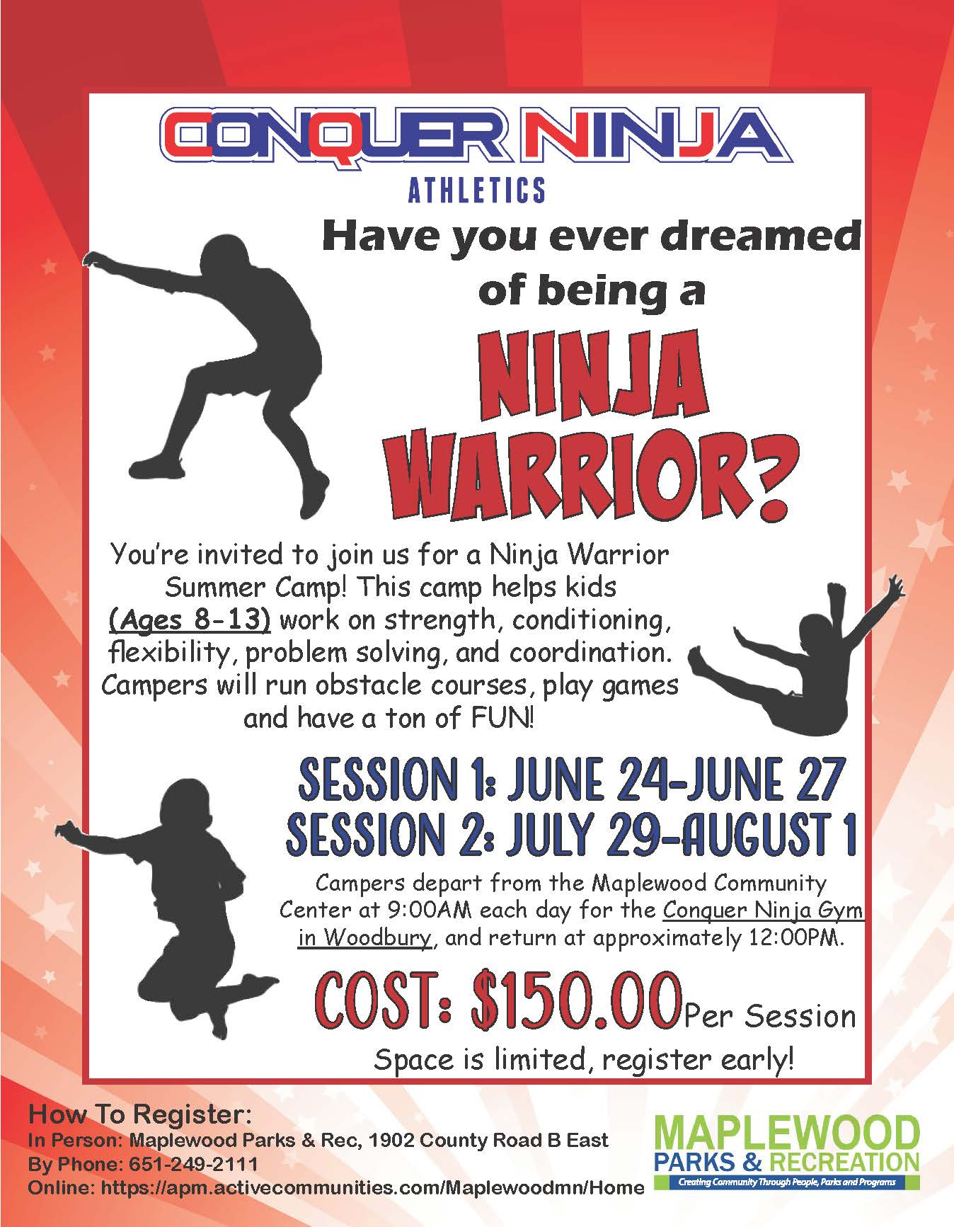 Ninja Warrior Camp - Ages 8 to 13, $150 per Session