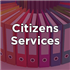 Citizens Services