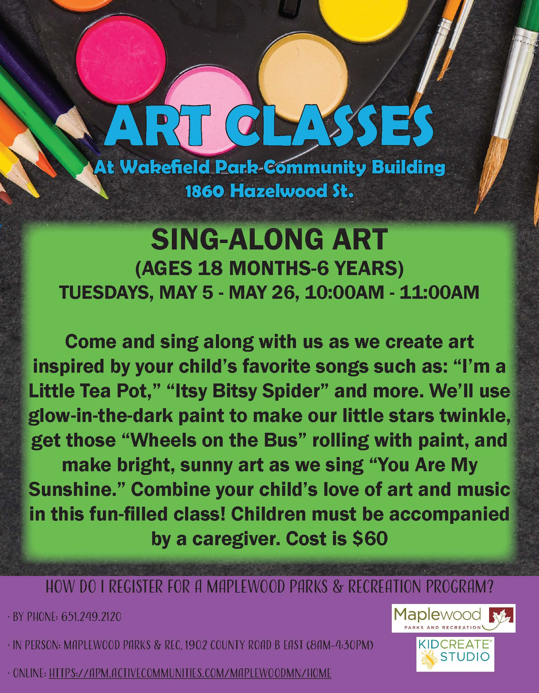 Preschool Art Classes at Wakefield Park Community Building Ages 18 months-6 years Cost $60