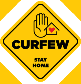 Yellow Sign - Curfew Stay at Home