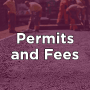 Permits and Fees
